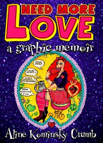 The cover of Need More Love: A Graphic Memoir