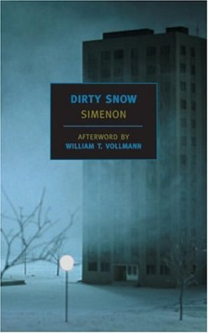 The cover of Dirty Snow (New York Review Books Classics)