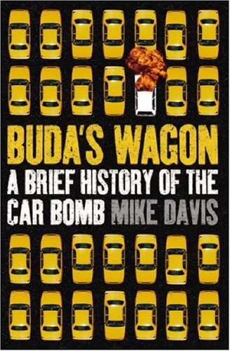 The cover of Buda's Wagon: A Brief History of the Car Bomb