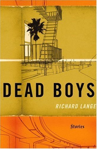 The cover of Dead Boys: Stories