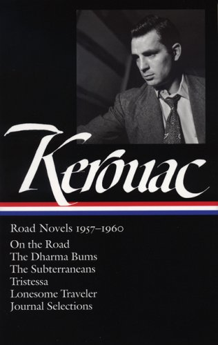 The cover of Jack Kerouac: Road Novels 1957-1960: On the Road / The Dharma Bums / The Subterr