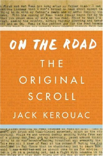 The cover of On the Road: The Original Scroll