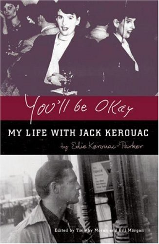 The cover of You'll Be Okay: My Life With Jack Kerouac