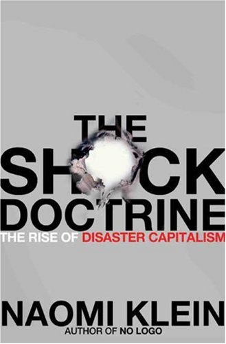 La couverture de The Shock Doctrine: The Rise of Disaster Capitalism