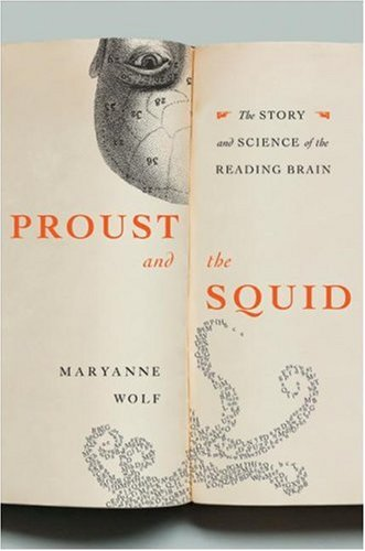 The cover of Proust and the Squid: The Story and Science of the Reading Brain