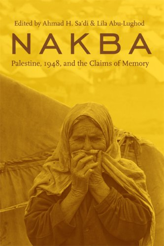 The cover of Nakba: Palestine, 1948, and the Claims of Memory  (The Cultures of History)