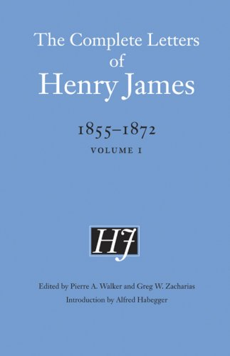 The cover of The Complete Letters of Henry James, 1855-1872: Volume 1 (The Complete Letters o