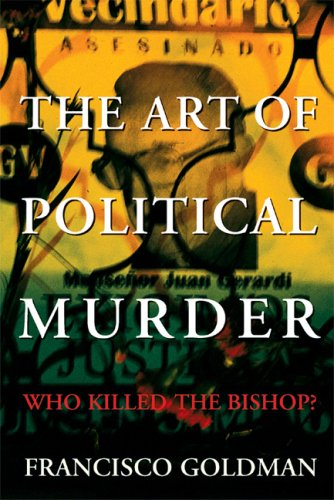 The cover of The Art of Political Murder: Who Killed the Bishop?