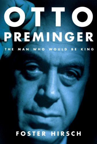 The cover of Otto Preminger: The Man Who Would Be King