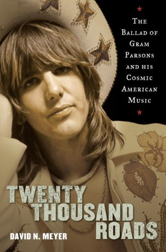 The cover of Twenty Thousand Roads: The Ballad of Gram Parsons and His Cosmic American Music