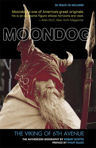 The cover of Moondog: The Viking of 6th Avenue: The Authorized Biography