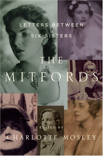 The cover of The Mitfords: Letters Between Six Sisters