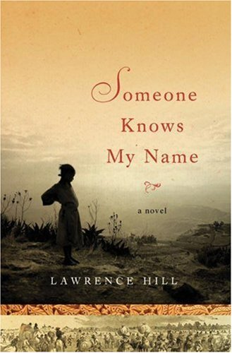 The cover of Someone Knows My Name: A Novel
