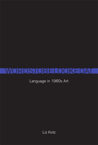 The cover of Words to Be Looked At: Language in 1960s Art