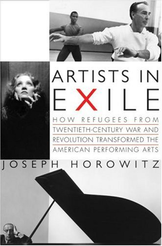 The cover of Artists in Exile: How Refugees from Twentieth-Century War and Revolution Transfo