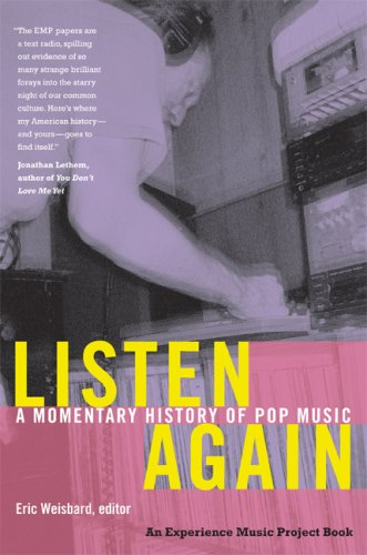 The cover of Listen Again: A Momentary History of Pop Music (Esperience Music Project)