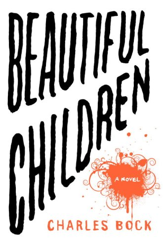 The cover of Beautiful Children: A Novel