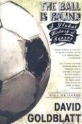 The cover of The Ball is Round: A Global History of Soccer