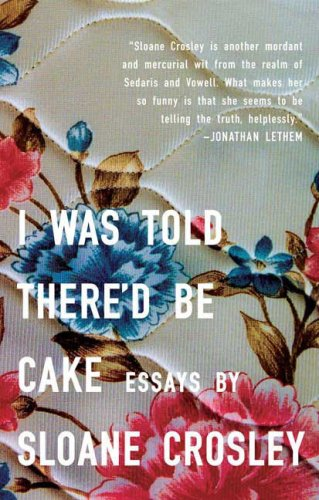 The cover of I Was Told There'd Be Cake