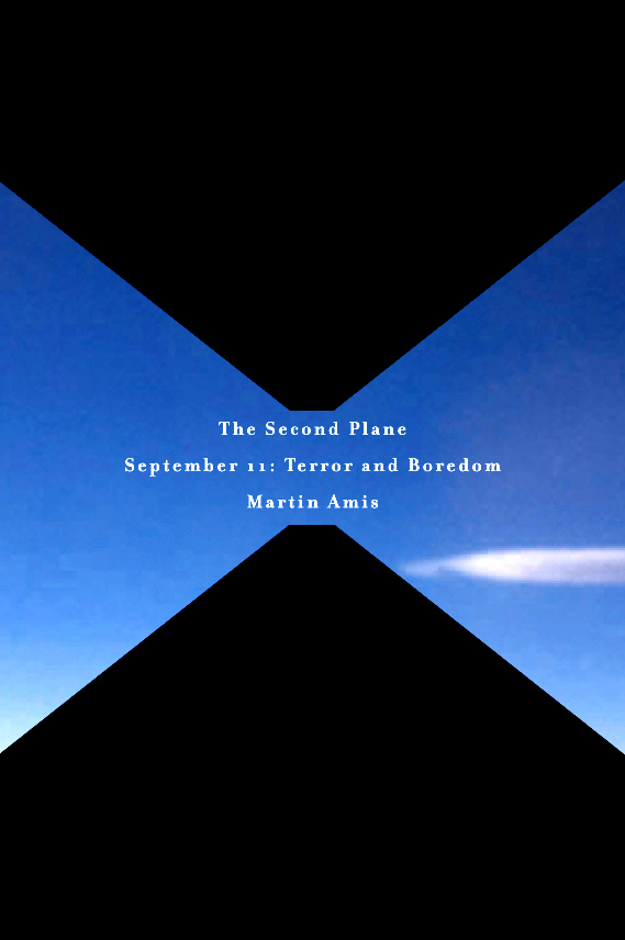 The cover of The Second Plane: September 11: Terror and Boredom