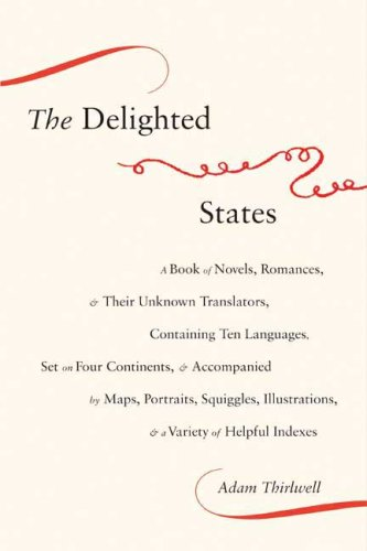 The cover of The Delighted States: A Book of Novels, Romances, & Their Unknown Translators, C