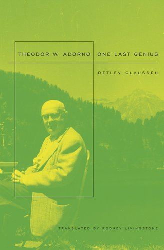 The cover of Theodor W. Adorno: One Last Genius