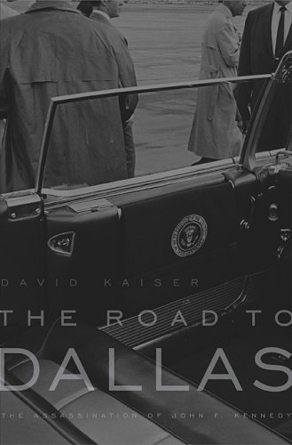 The cover of The Road to Dallas: The Assassination of John F. Kennedy