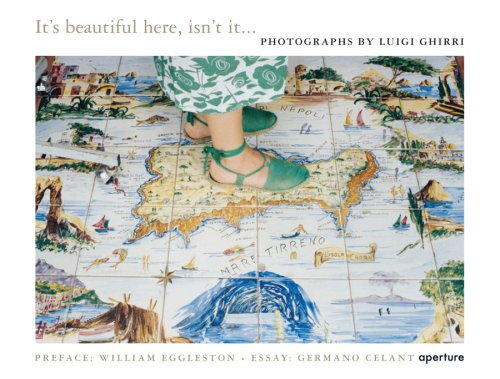 The cover of Luigi Ghirri: It's Beautiful Here, Isn't It...