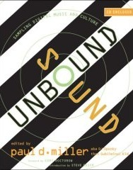 The cover of Sound Unbound: Sampling Digital Music and Culture
