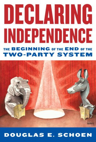 The cover of Declaring Independence: The Beginning of the End of the Two-Party System