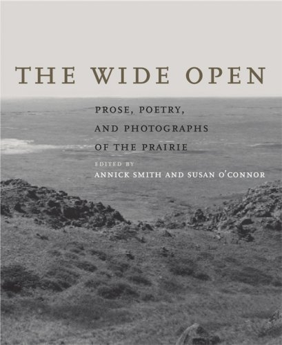 The cover of The Wide Open: Prose, Poetry, and Photographs of the Prairie