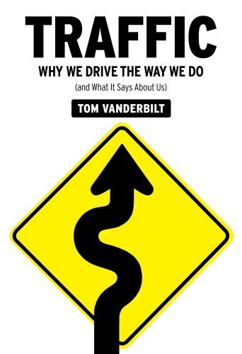 The cover of Traffic: Why We Drive the Way We Do (and What It Says About Us)