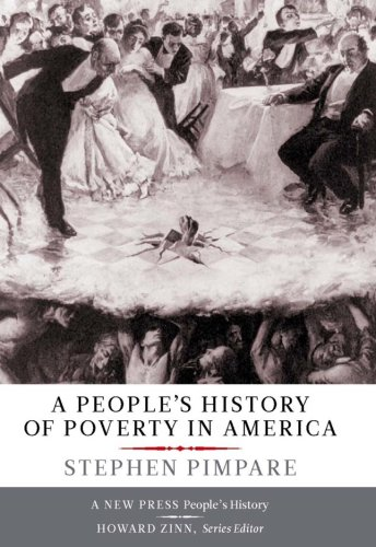 The cover of A People's History of Poverty in America (New Press People's Histories)