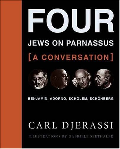 The cover of Four Jews on Parnassus--A Conversation: Benjamin, Adorno, Scholem, Schonberg by Carl Djerassi With Illustrations by Gabriele Seethaler