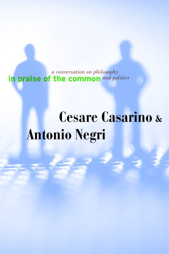 The cover of In Praise of the Common: A Conversation on Philosophy and Politics