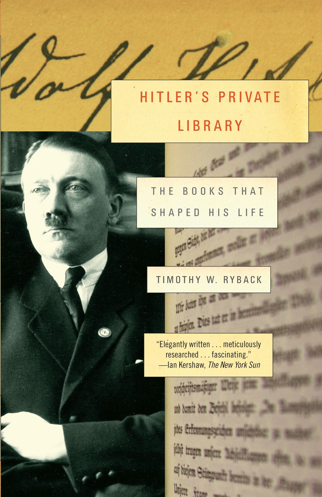 The cover of Hitler's Private Library: The Books That Shaped His Life