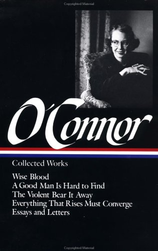 The cover of Flannery O'Connor : Collected Works