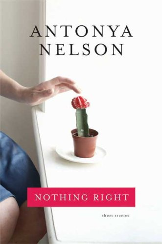 The cover of Nothing Right: Short Stories
