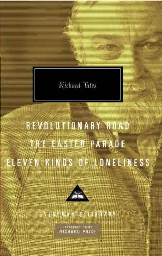 The cover of Revolutionary Road, The Easter Parade, Eleven Kinds of Loneliness