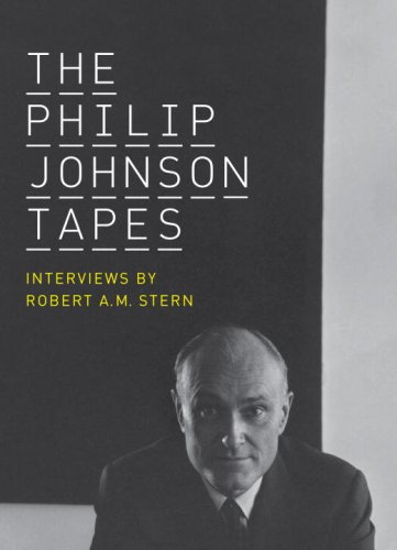 The cover of The Philip Johnson Tapes: Interviews by Robert A. M. Stern