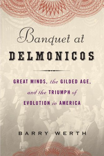 The cover of Banquet at Delmonico's: Great Minds, the Gilded Age, and the Triumph of Evolution in America