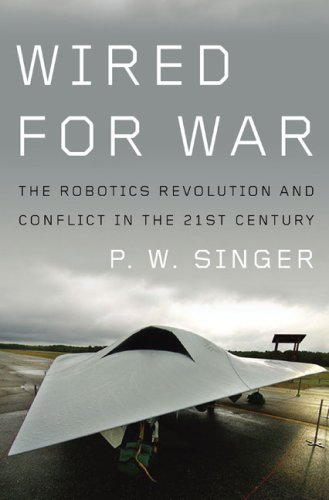 The cover of Wired for War: The Robotics Revolution and Conflict in the 21st Century