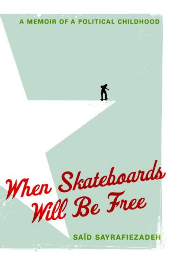 The cover of When Skateboards Will Be Free: A Memoir of a Political Childhood