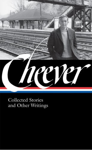 The cover of John Cheever: Collected Stories and Other Writings (Library of America, No. 188)