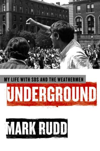 The cover of Underground: My Life with SDS and the Weathermen