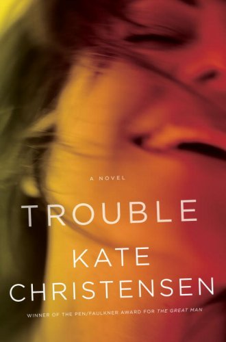 The cover of Trouble: A Novel