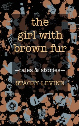 The cover of The Girl With Brown Fur: Tales and Stories