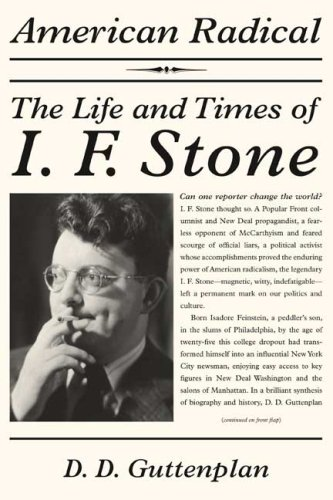 The cover of American Radical: The Life and Times of I. F. Stone