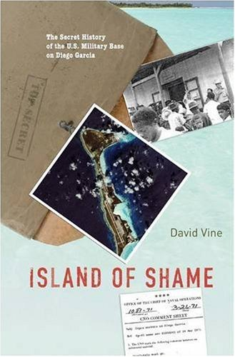 The cover of Island of Shame: The Secret History of the U.S. Military Base on Diego Garcia