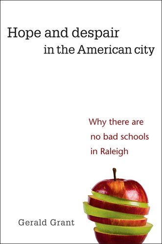 The cover of Hope and Despair in the American City: Why There Are No Bad Schools in Raleigh